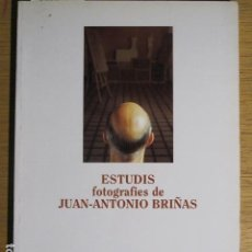 Arte: JUAN ANTONIO BRIAÑAS. ESTUDIS FOTOGRÀFICS. CASAL BALAGUER, AJ. PALMA DE MALLORCA, 1992. Lote 126590071
