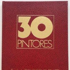 Art: CATALOGO 30 PINTORES - PROMOCIONES DE ARTE - SANTANDER (CANTÁBRIA) - MADRID - 1979. Lote 126707718