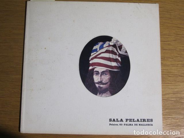 CARLOS MENSA. SALA PELAIRES, PALMA DE MALLORCA, 1972 (Arte - Catálogos)