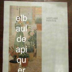 Arte: SANTIAGO RUSIÑOL, YXART, CARLES MANI.1982. DIPUTACIÓ DE TARRAGONA. Lote 289472513