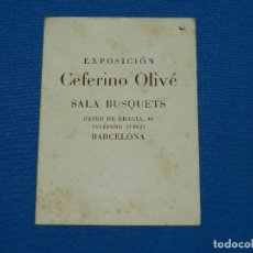 Arte: (MALB2) CATALOGO EXPOSICION CEFERINO OLIVE , SALA BUSQUETS , BARCELONA 4 PAG, 15 X 11 CM. Lote 127997479