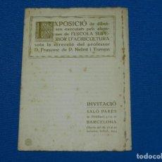Arte: (MALB2) EXPOSICION L'ESCOLA SUPERIOR D'AGRICULTURA PROFESSOR D FRANCESC DE P NEBOT I TORRENS 1914. Lote 127997711