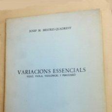 Arte: JOSEP MARIA MESTRES QUADRENY: VARIACIONS ESSENCIALS, 1ª ED. 1972. Lote 128003635