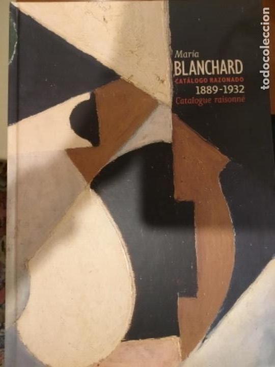 CATALOGO RAZONADO DE MARIA BLANCHARD (Arte - Catálogos)