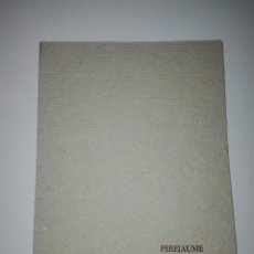 Arte: PEREJAUME PINTURES SEXTINA A PERE JAUME BORRELL… JOAN BROSSA. GALERIA CIENTO 1978.. Lote 128338843