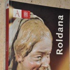 Arte: ROLDANA-ANDALUCIA BARROCA. Lote 128760059