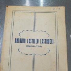 Arte: CASTILLO LASTRUCCI CATÁLOGO ORIGINAL. Lote 132655321