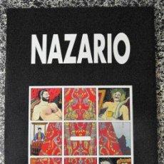 Arte: NAZARIO. SALA DE EXPOSICIONES DIPUTACIÓN PROVINCIAL DE HUELVA 1992.. Lote 128896883