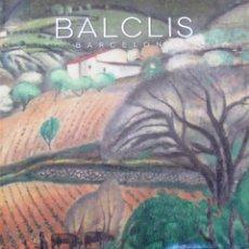 Arte: CATALOGO - SUBASTAS BALCLIS, BARCELONA - SUBASTA NAVIDAD 2009, 17 DICIEMBRE, AGOTADO, DESCATALOGADO. Lote 129357099