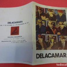Arte: DELACAMARA. CATÁLOGO-LIBRETO EXPOSICIÓN GALERIA MACARRON. MADRID 1977. Lote 129441571