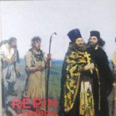 Arte: REPIN Y EL REALISMO RUSO. OBRAS DE LA COLECCIÓN DEL MUSEO ESTATAL RUSO DE SAN PETERSBURGO, CAJA DUER. Lote 129630987