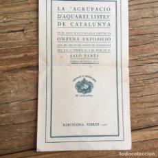 Arte: CATÁLOGO DE LA EXPOSICIÓN DE LA AGRUPACIÓN DE ACUARELISTAS DE CATALUÑA EN LA SALA PARÉS 1925. Lote 129638411
