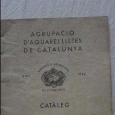 Arte: AGRUPACION ACUARELISTAS CATALUÑA.CATALOGO XXIV EXPOSICION.GALERIA LAIETANES.BARCELONA 1934. Lote 130177795