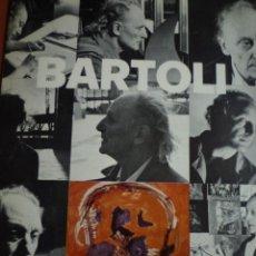 Art: BARTOLI. GALERIA DAU AL SET. 1984. Lote 130428318
