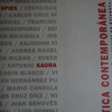 Arte: PLÀSTICA CONTEMPORÁNEA. DIPUTACIÓN DE ALICANTE. 1998. SAURA. SEMPERE. TÀPIES. . Lote 131036080