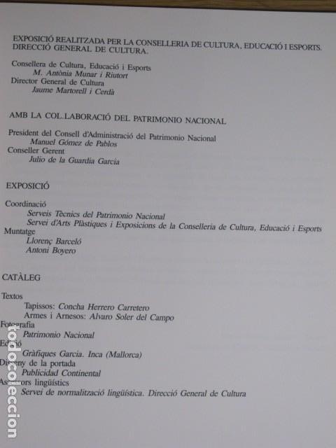 Arte: Patrimonio Nacional. Antic Reial Patrimoni. Tapissos, armes i arnesos. Llonja, Mallorca, 1990 - Foto 2 - 131187124