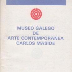 Arte: MUSEO GALEGO DE ARTE CONTEMPORÁNEA CARLOS MASIDE. Lote 132537379