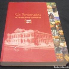 Arte: OS PENSIONADOS DA DEPUTACION DE PONTEVEDRA, 1940, 1969. Lote 131300839
