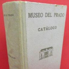 Arte: MUSEO DEL PRADO, CATÁLOGO 1952, J. F. SANCHEZ CANTÓN, 900 PÁGINAS. Lote 131336310
