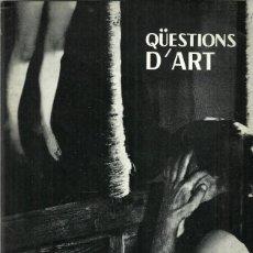 Arte: REVISTA QÜESTIONS D'ART - Nº 11 - EDITORIAL ESTELA - 1968. Lote 131360006