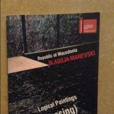 Arte: BLAGOJA MANEVSKI. LOGICAL PAINTINGS (CROSSING) REPUBLIC OF MACEDONIA. Lote 131565122