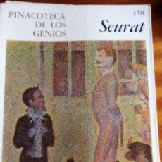 Arte: PINACOTECA DE LOS GENIOS Nº 158 SEURAT. EDITORIAL CODEX. Lote 131691306