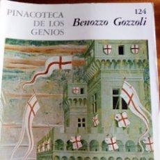 Arte: PINACOTECA DE LOS GENIOS Nº 124 .BENOZZO GOZZOLI. EDITORIAL CODEX. Lote 131692938