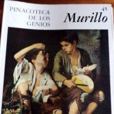 Arte: PINACOTECA DE LOS GENIOS Nº 45: MURILLO. EDITORIAL CODEX. Lote 131694154