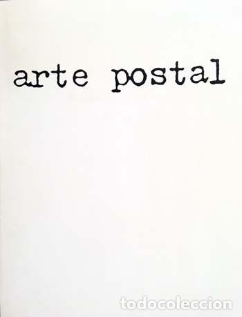 ARTE POSTAL (FAC BELLAS ARTES, CUENCA 1990. CATÁLOGO. ILUSTRACIONES. (JOSÉ A. SARMIENTO Y OTROS (Arte - Catálogos)