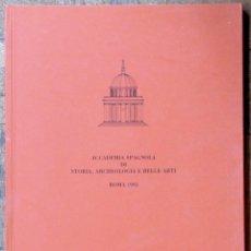 Arte: ACADEMIA DE ESPAÑA EN ROMA 1995. CATÁLOGO DE LA PROMOCIÓN 1994-1995. 108 PGS. 30 X 21 CMS.. Lote 132174110