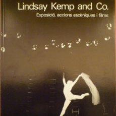 Arte: LINDSAY KEMP AND CO. ACCIONS ESCÈNIQUES I FILMS. JOAN BROSSA. FUNDACIÓ JOAN MIRÓ. 1980. Lote 132842682