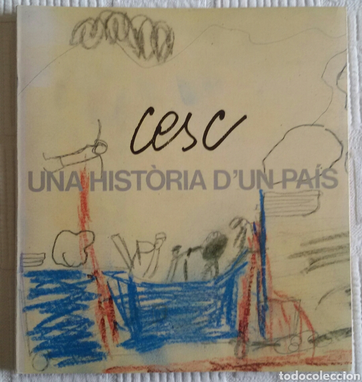 CESC. UNA HISTÒRIA D'UN PAÍS. FUNDACIÓ CAIXA DE BARCELONA, JUNIO 1986 + DÍPTICO DE LA EXPOSICIÓN (Arte - Catálogos)