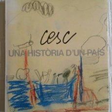 Arte: CESC. UNA HISTÒRIA D'UN PAÍS. FUNDACIÓ CAIXA DE BARCELONA, JUNIO 1986 + DÍPTICO DE LA EXPOSICIÓN. Lote 133089187