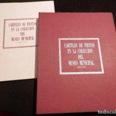 Arte: CARTELES DE FIESTAS EN LA COLECCION DEL MUSEO MUNICIPAL (1932 - 1991). Lote 133208566