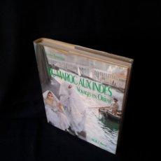 Arte: LYNNE THORNTON - DE MARRUECOS A LA INDIA, VIAJE EN EL ORIENTE, A LOS SIGLOS XVIII Y XIX - FRANCES. Lote 133310054