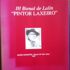 Arte: 3ª BIENAL 'PINTOR LAXEIRO' DE LALÍN. 1997. Lote 133335174
