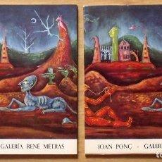 Arte: LOTE DE 2 CATÁLOGOS JOAN PONÇ. GALERÍA RENÉ METRAS. BARCELONA. 1972. 24X21 CM CADA UNO.. Lote 133461958
