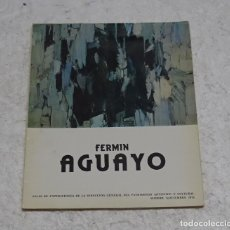 Arte: FERMIN AGUAYO (CATALOGO EXPOSICION 1976) PINTURA, ARTE CONTEMPORANEO . ABSTRACTO.45 PAGINAS. Lote 133622578