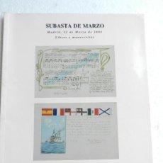 Arte: CIBELES GRUPO LAMAS BOLAÑO SUBASTAS DE MARZO 2004 - LIBROS Y MANUSCRITOS. Lote 133765010