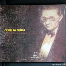 Arte: CASTELAO PINTOR . 150 PP.. Lote 134048050