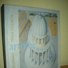 Arte: ARTIFICE - GUILLERMO PEREZ VILLARTA . Lote 134091494