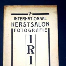 Arte: FOTOGRAFIA - IRIS - V INTERNATIONAAL KERSTSALON - 1931. Lote 134107222