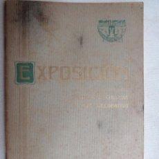 Arte: EXPOSICION PINTURA ,ESCULTURA Y ARTE DECORATIVO.VALENCIA 1914.-834. Lote 134367270