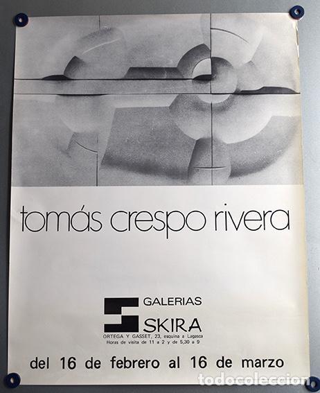 TOMÁS CRESPO RIVERA (ZAMORA, 1932) - CARTEL EXPOSICIÓN EN GALERÍA SKIRA, MADRID 1973 - 61 X 48 CM (Art - Catalogs)