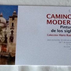 Arte: CAMINOS A LA MODERNIDAD PINTURA ESPAÑOLA DE LOS SIGLOS XIX Y XX COLECCIÓN HANS RUDOLF GERSTENMAIER. Lote 134927866