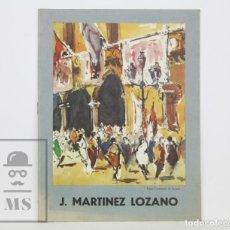 Arte: FOLLETO EXPOSICIÓN DEDICADO POR PINTOR J. MARTÍNEZ LOZANO -CÍRCULO BELLAS ARTES, PALMA MALLORCA,1971. Lote 135424478