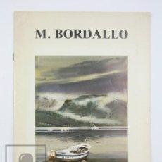 Arte: CATÁLOGO EXPOSICIÓN DE PINTURA - MANUEL BORDALLO - GRIFÉ & ESCODA. BARCELONA, 1988. Lote 135655451