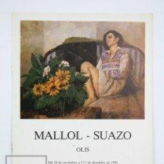 Arte: CATÁLOGO EXPOSICIÓN DE PINTURA - JOSEP MARÍA MALLOL-SUAZO - SALA PARÉS. BARCELONA, 1985. Lote 135667183