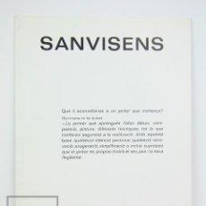Arte: CATÁLOGO EXPOSICIÓN DE PINTURA - RAMÓN SANVISENS - LA PINACOTECA. BARCELONA, 1980. Lote 135667499