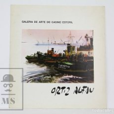 Arte: CATÁLOGO / FOLLETO EXPOSICIÓN DE PINTURA - RAFAEL ORTIZ ALFAU - GALERÍA DE ARTE CASINO ESTORIL, 1981. Lote 135678307